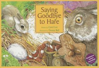 Saying Goodbye to Hare Carol Lee