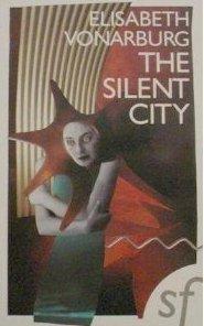 The Silent City  by  Elisabeth Vonarburg