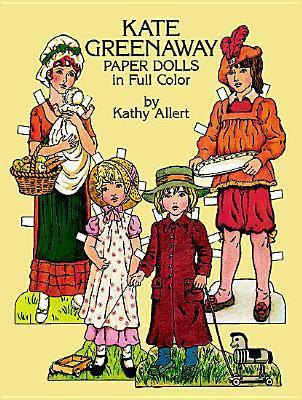 Kate Greenaway Paper Dolls  by  Kathy Allert