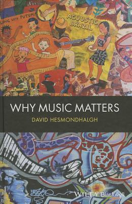 Why Music Matters David Hesmondhalgh