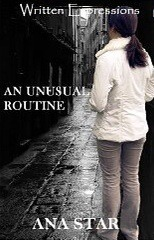 An Unusual Routine  by  Ana Star