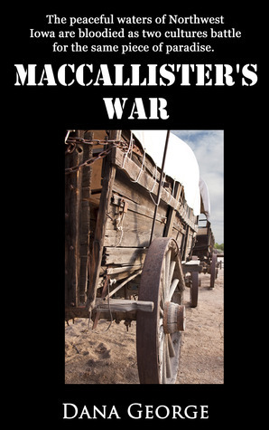 MacCallisters War  by  Dana George