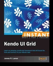 Instant Kendo UI Grid  by  James R. Lamar