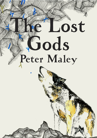 The Lost Gods ( The Adventures of Tom Wolfe, #1) Peter Maley