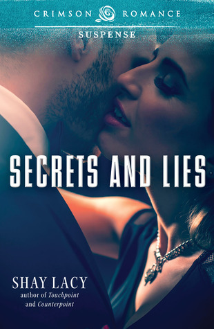 Secrets and Lies  by  Shay Lacy