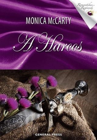 A Harcos (A Felföld rettegett fiai, #1)  by  Monica McCarty