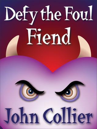 Defy The Foul Fiend John Collier