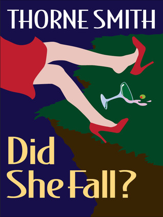 Did She Fall? Thorne Smith
