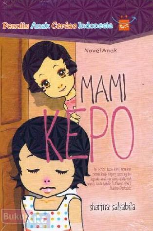 Mami Kepo  by  Sherina Salsabila