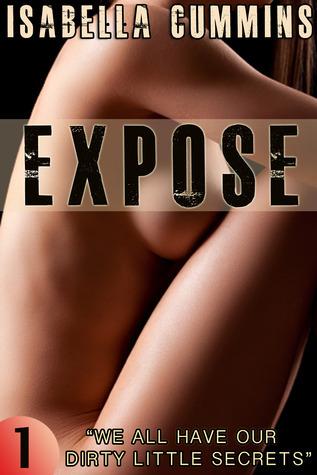 Expose Episode 1  by  Isabella Cummins
