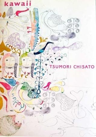 Kawaii  by  Tsumori Chisato