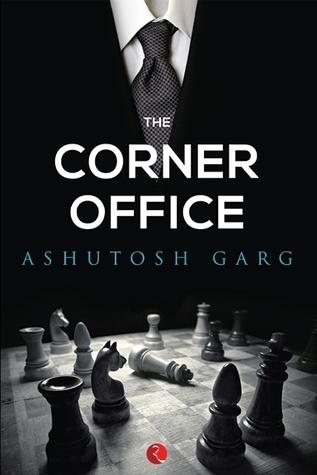 The Corner Office  by  Ashutosh Garg