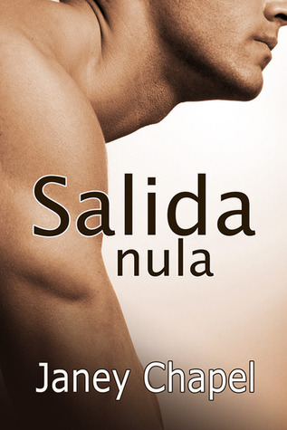Salida nula  by  Janey Chapel