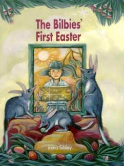 The Bilbies First Easter Irena Sibley