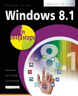 Windows 8.1 in Easy Steps: Special Edition  by  Michael Price