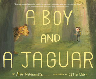 A Boy and a Jaguar Alan Rabinowitz