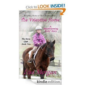 The Valentine Horse  by  Lisa Morgan