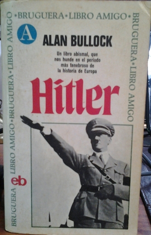 Hitler  by  Alan Bullock
