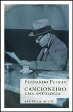 Cancioneiro: Uma Antologia  by  Fernando Pessoa