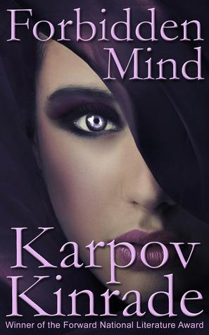 Forbidden Mind (Forbidden, #1)  by  Karpov Kinrade