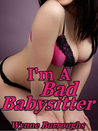Seductive Babysitters Erotica Collection  by  Wynne Burroughs