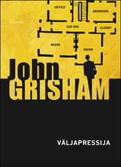 Väljapressija  by  John Grisham