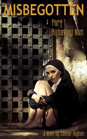 Runaway Nun Caesar Voghan