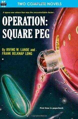 Operation:  Square Peg / Enchantress of Venus  by  Frank Belknap Long