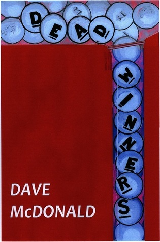 Dead Winners Dave McDonald