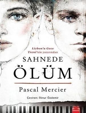 Sahnede Ölüm  by  Pascal Mercier