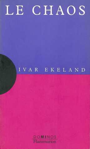 Le chaos  by  Ivar Ekeland