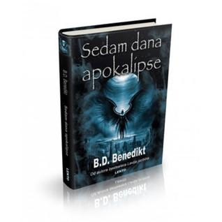 Sedam Dana Apokalipse B.D. Benedikt