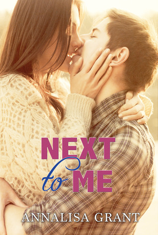 Next to Me  by  AnnaLisa Grant