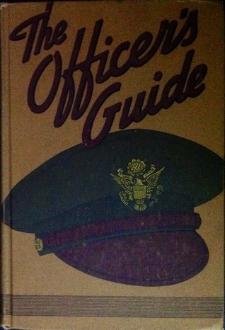 The Officers Guide  by  U.S. Army