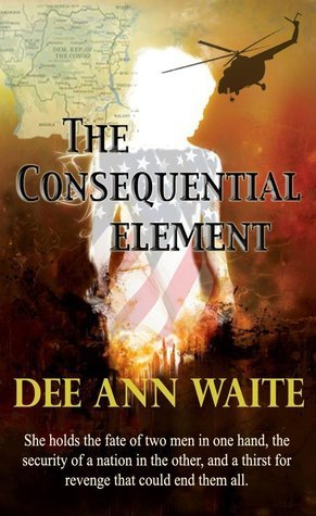 The Consequential Element Dee Ann Waite