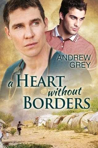 A Heart Without Borders (Without Borders #1) Andrew  Grey