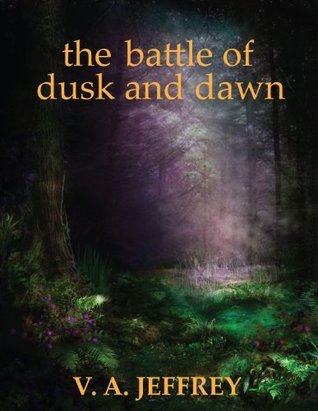 The Battle of Dusk and Dawn (Secret Doorway Tales #6)  by  V.A. Jeffrey
