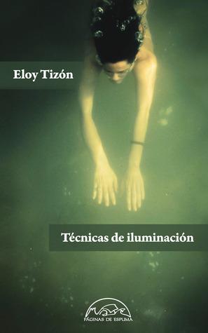 Técnicas de iluminación Eloy Tizón