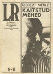 Kaitstud mehed  by  Robert Merle