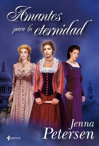 Amantes para la eternidad (Lady Spies, #3)  by  Jenna Petersen