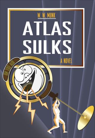 Atlas Sulks  by  W.W. Munk