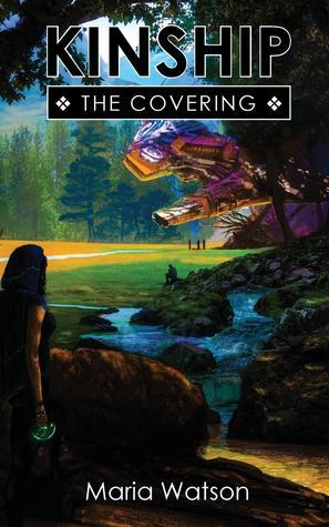 Kinship: The Covering (Book One)  by  Maria Watson