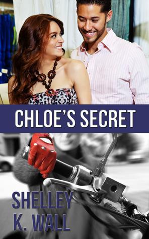 Chloes Secret Shelley K. Wall