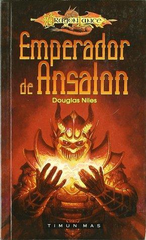 Emperador de Ansalon (Dragonlance, Villanos Vol.3)  by  Douglas Niles