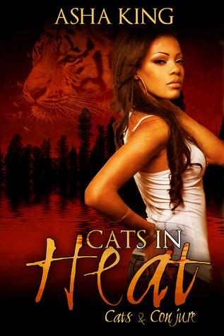 Cats in Heat Asha King