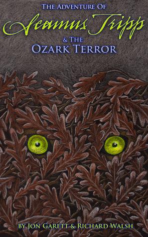 Seamus Tripp & the Ozark Terror Jon Garett