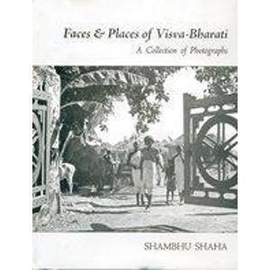 Faces and Places of Visva-Bharati Shambhu Saha
