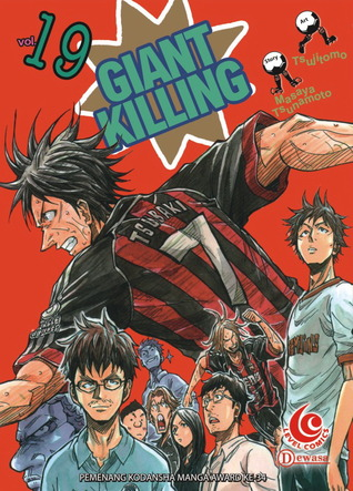 LC: Giant Killing vol. 19 (Giant Killing, # 19)  by  Masaya Tsunamoto