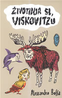 Životinja si, Viskovitzu  by  Alessandro Boffa