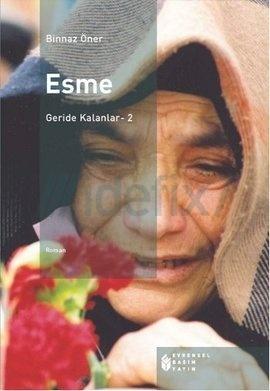 Esme (Geride Kalanlar, #2) Binnaz Öner